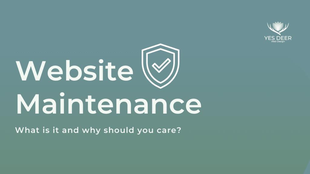 Yes Deer website maintenance plans
